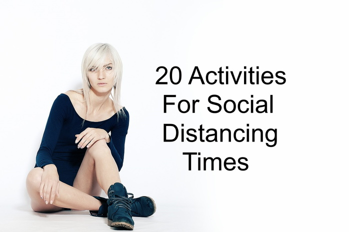 20 activities for social distancing times