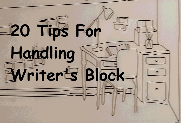 20 Tips For Handling Writer's Block