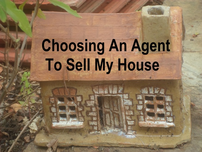 Choosing an agent to sell my house