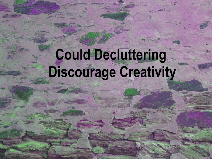 Could decluttering discourage creativity
