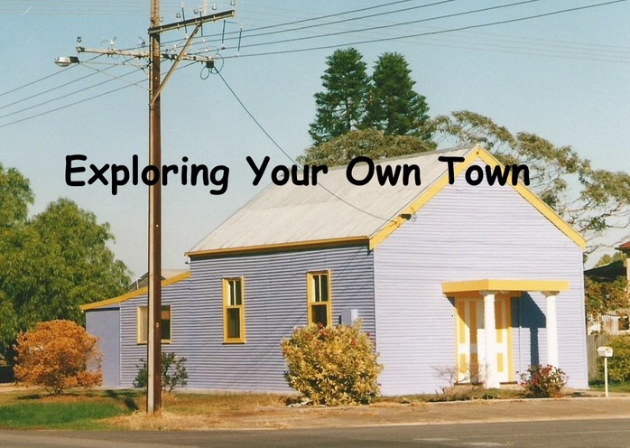 Exploring Your Own Town