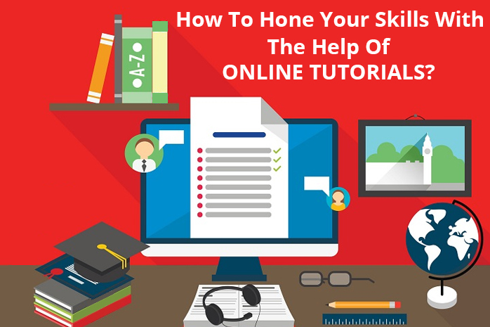 How to develop individual abilities at home using tutorials?