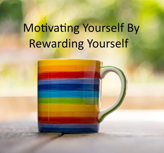 Motivating Yourself By Rewarding Yourself