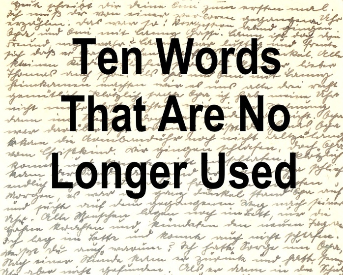 Ten words that are no longer used