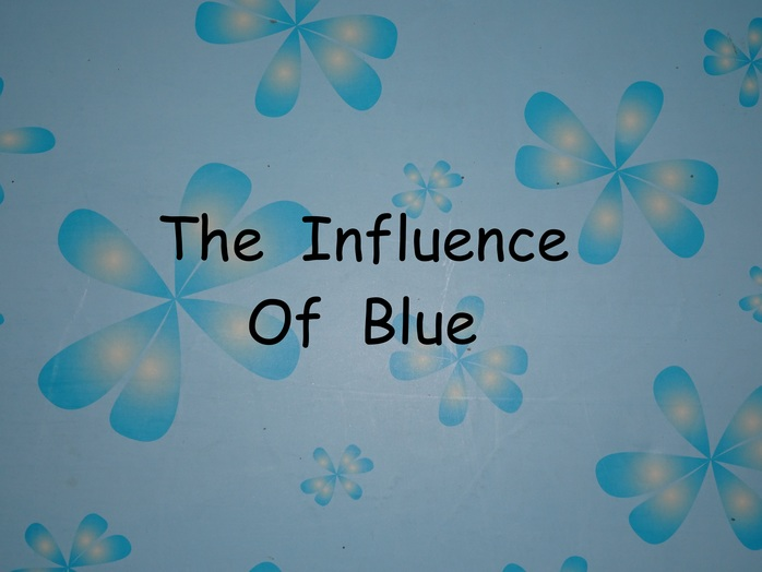The Influence Of Blue