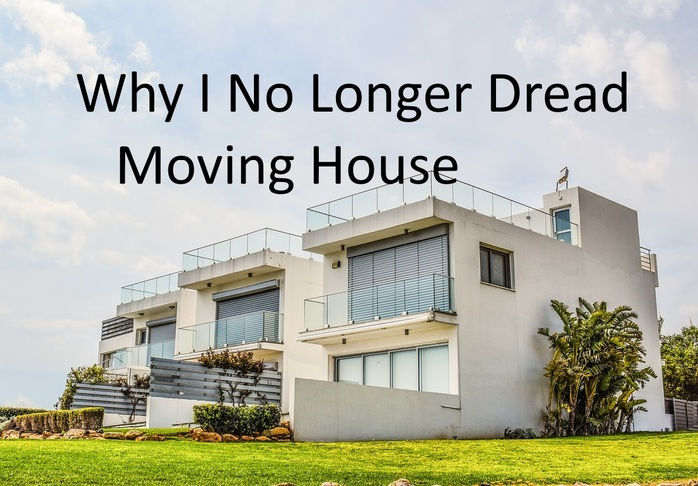 Why I no longer dread moving house